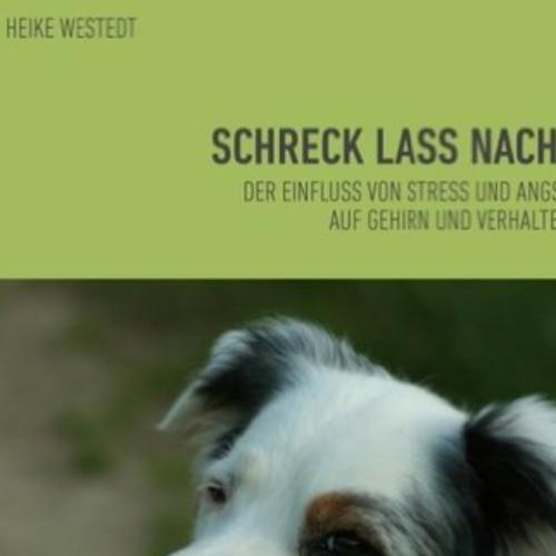 Buchrezension Heike Westedt – Schreck lass nach!